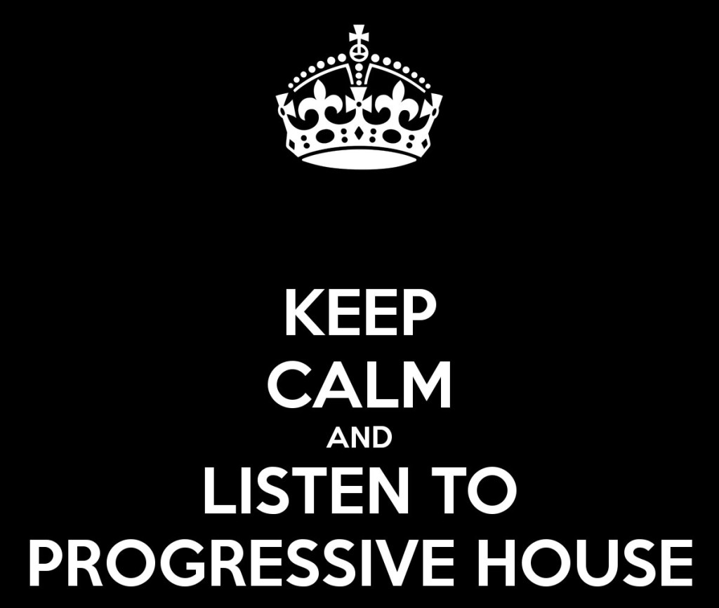 keep-calm-and-listen-to-progressive-house
